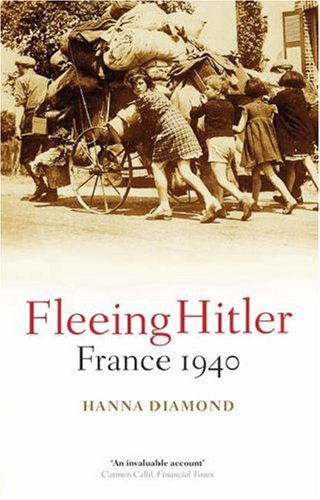 Fleeing Hitler France 1940  2008 edition cover