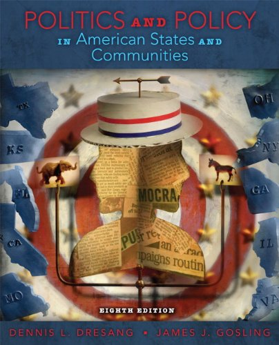Politics and Policy in American States and Communities  8th 2013 (Revised) edition cover