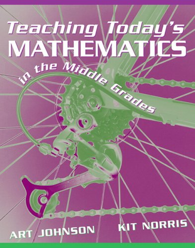 Teaching Today's Mathematics in the Middle Grades   2006 9780205433599 Front Cover