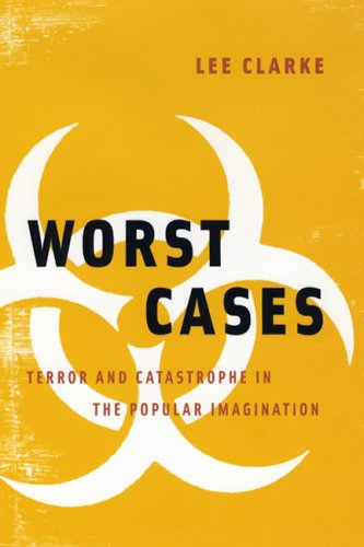 Worst Cases Terror and Catastrophe in the Popular Imagination  2006 edition cover