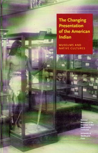 Changing Presentation of the American Indian Museums and Native Cultures  2005 edition cover