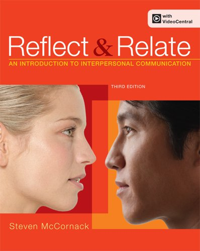 Reflect and Relate An Introduction to Interpersonal Communication 3rd 2013 edition cover