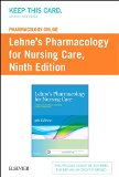 Lehne's Pharmacology Online for Pharmacology for Nursing Care:   2015 9780323355599 Front Cover