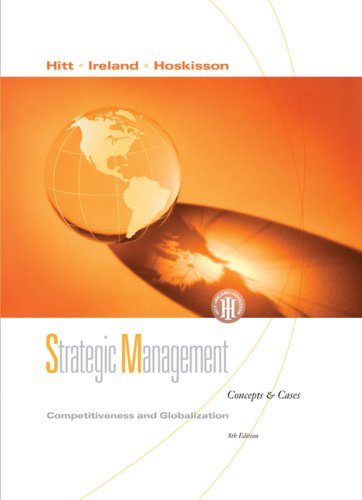 Strategic Management Competitiveness and Globalization, Concepts and Cases 8th 2009 edition cover