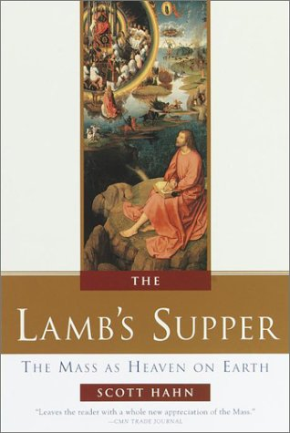 Lamb's Supper The Mass As Heaven on Earth  1999 edition cover