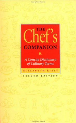 Chef's Companion A Concise Dictionary of Culinary Terms 2nd 1996 (Revised) 9780471287599 Front Cover