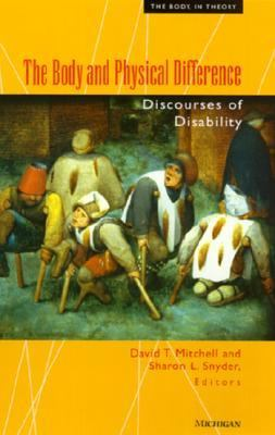 Body and Physical Difference Discourses of Disability N/A edition cover