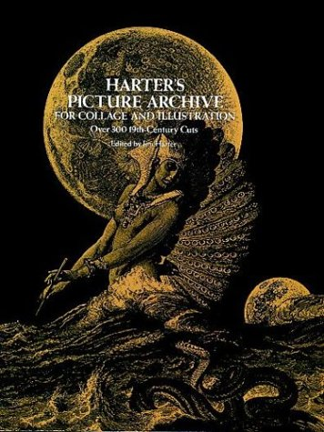 Harter's Picture Archive for Collage and Illustration Over 300 19th-Century Cuts  1978 edition cover