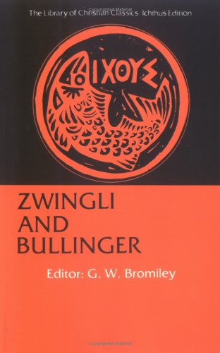 Zwingli and Bullinger  Reissue  edition cover