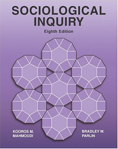 Sociological Inquiry 8th 2005 (Revised) 9780757512599 Front Cover