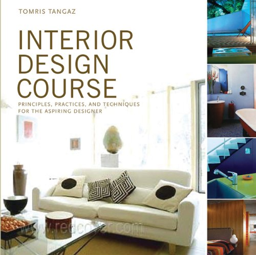 Interior Design Course Principles, Practices, and Techniques for the Aspiring Designer  2006 edition cover