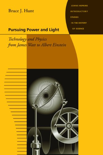 Pursuing Power and Light Technology and Physics from James Watt to Albert Einstein  2010 edition cover