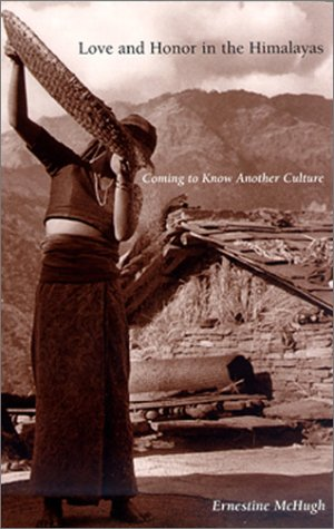 Love and Honor in the Himalayas Coming to Know Another Culture  2001 edition cover