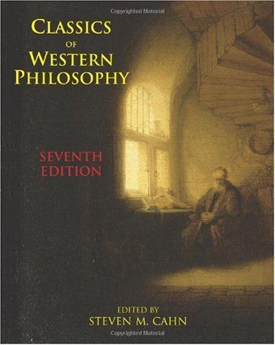 Classics of Western Philosophy  7th 2006 (Revised) edition cover