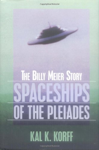 Spaceships of the Pleiades The Billy Meier Story N/A 9780879759599 Front Cover