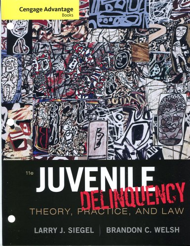 Cengage Advantage Books: Juvenile Delinquency Theory, Practice, and Law 11th 2012 edition cover