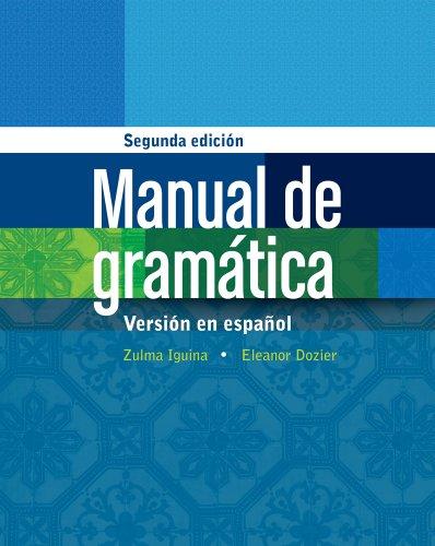 Manual de Gram�tica En Espanol 2nd 2014 edition cover