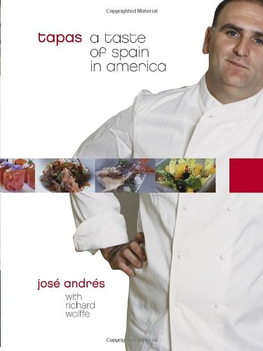 Tapas A Taste of Spain in America: a Cookbook  2005 9781400053599 Front Cover