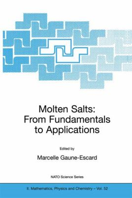 Molten Salts From Fundamentals to Applications  2002 9781402004599 Front Cover