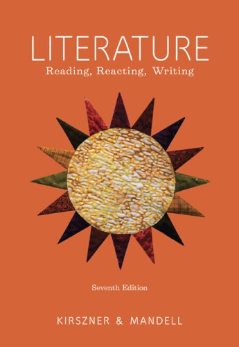 Literature Reading, Reacting, Writing 7th 2010 edition cover