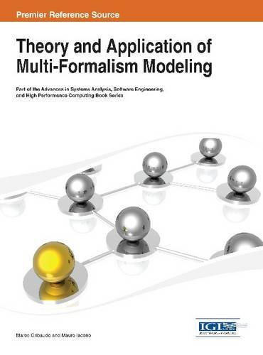 Theory and Application of Multi-Formalism Modeling:   2013 edition cover