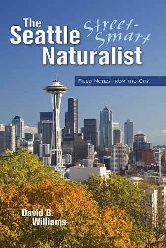 Street-Smart Naturalist Field Notes from Seattle  2005 edition cover