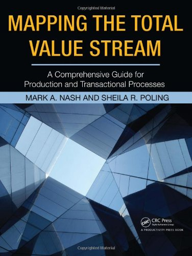 Mapping the Total Value Stream A Comprehensive Guide for Production and Transactional Processes  2008 edition cover