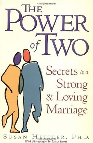 Power of Two Secrets of a Strong and Loving Marriage N/A edition cover