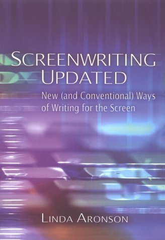 Screenwriting Updated New and Conventional Ways of Writing for the Screen  2001 edition cover
