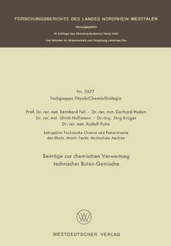 Beitr�ge Zur Chemischen Verwertung Technischer Buten-Gemische   1977 9783663018599 Front Cover