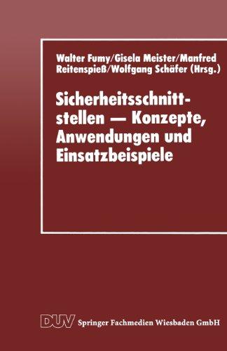Sicherheitsschnittstellen - Konzepte, Anwendungen und Einsatzbeispiele   1994 9783824420599 Front Cover