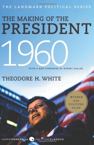 Making of the President 1960   2010 edition cover