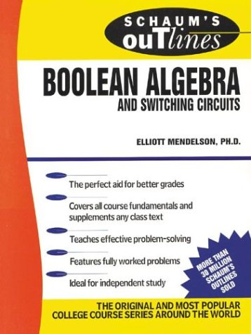 Schaum's Outline of Boolean Algebra and Switching Circuits   1970 9780070414600 Front Cover