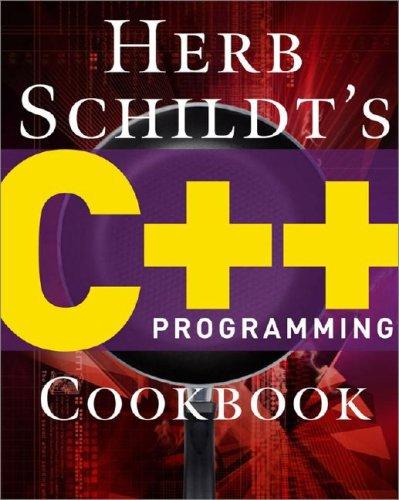 Herb Schildt's C++ Programming Cookbook   2008 9780071488600 Front Cover