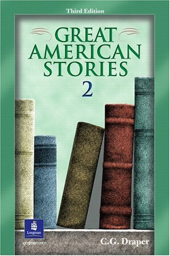 Great American Stories 2  3rd 2002 9780130309600 Front Cover