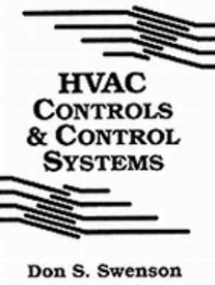 HVAC Controls and Control Systems  1st 1994 9780130453600 Front Cover