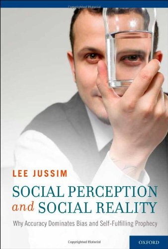 Social Perception and Social Reality Why Accuracy Dominates Bias and Self-Fulfilling Prophecy  2012 edition cover