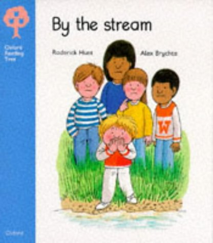Oxford Reading Tree: Stage 3: Storybooks: By the Stream (Oxford Reading Tree) N/A edition cover