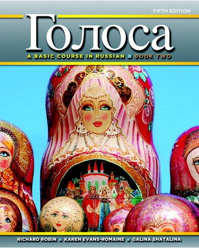 Golosa A Basic Course in Russian, Book Two 5th 2014 9780205214600 Front Cover