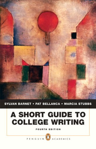 Short Guide to College Writing  4th 2010 (Guide (Instructor's)) edition cover