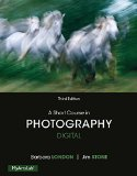 Short Course in Photography Digital Plus NEW MyArtsLab with Pearson EText -- Access Card Package 3rd 2015 edition cover