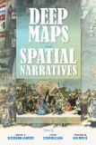 Deep Maps and Spatial Narratives   2015 9780253015600 Front Cover