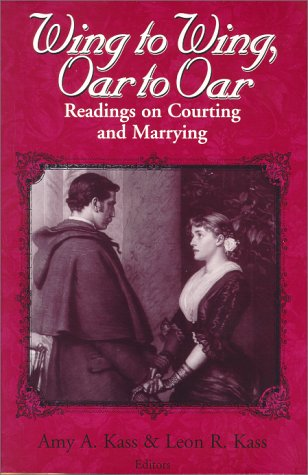 Wing to Wing, Oar to Oar Readings on Courting and Marrying  2000 edition cover