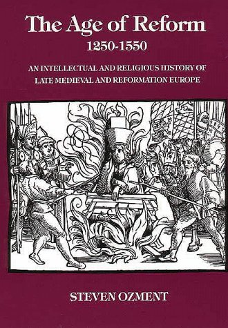 Age of Reform, 1250-1550 An Intellectual and Religious History of Late Medieval and Reformation Europe  1980 edition cover