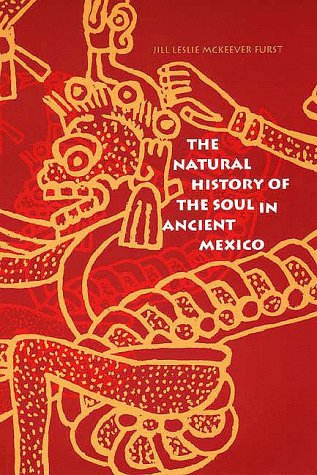Natural History of the Soul in Ancient Mexico   1997 edition cover