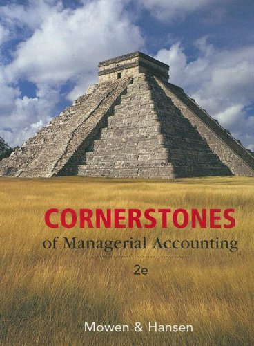 Cornerstones of Managerial Accounting  2nd 2008 edition cover