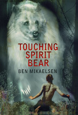 Touching Spirit Bear   2001 9780380805600 Front Cover