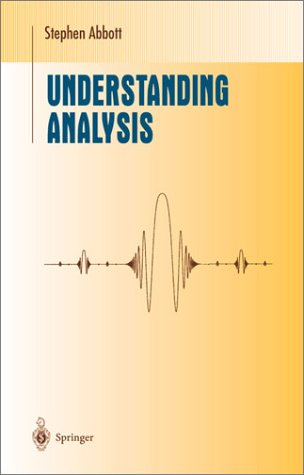 Understanding Analysis   2001 edition cover