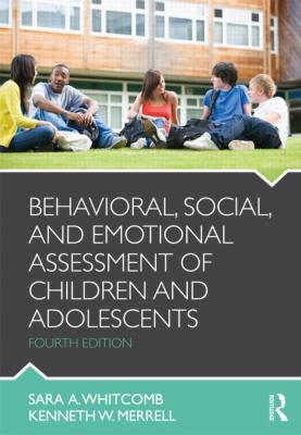 Behavioral, Social, and Emotional Assessment of Children and Adolescents  4th 2013 (Revised) edition cover