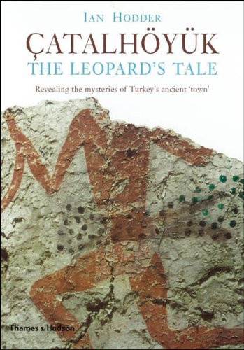Leopard's Tale - Revealing the Mysteries of Catalhoyuk   2011 edition cover